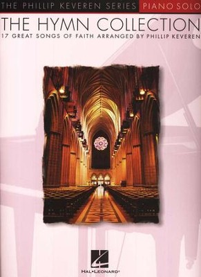 The Hymn Collection Songbook  -     By: Philip Keveren
