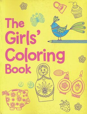The Girls Coloring Book, Ages 3 - 6   -     By: Jessie Eckel
