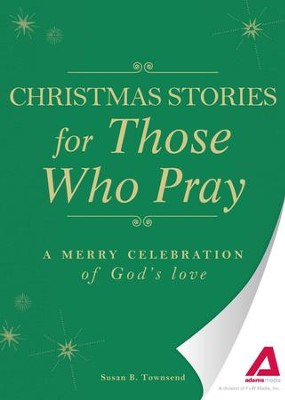 Christmas Stories for Those Who Pray: A merry celebration of God's love - eBook  -