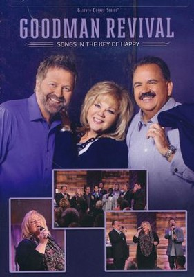 Songs in the Key of Happy, DVD      -     By: Goodman Revival