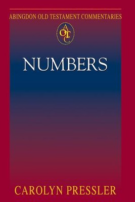 Abingdon Old Testament Commentaries: Numbers - eBook  -     By: Carolyn Pressler