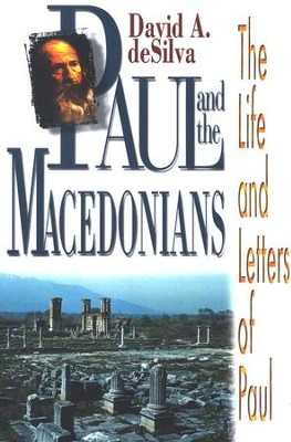 Paul And The Macedonians   -     By: David A. deSilva