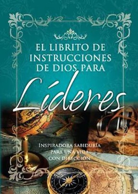 El Librito de Instructiones de Dios para Lideres, God's Little Instruction Book for Leaders  -