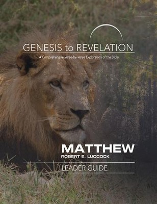 Matthew Leader Guide, eBook (Genesis to Revelation Series)   -     By: Robert E. Luccock