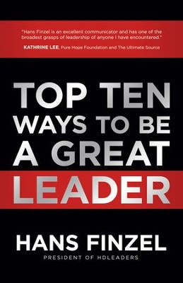Top Ten Ways to Be a Great Leader - eBook  -     By: Hans Finzel