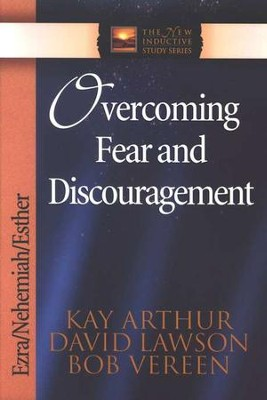 Overcoming Fear and Discouragement (Ezra, Nehemiah, Esther)  -     By: Kay Arthur
