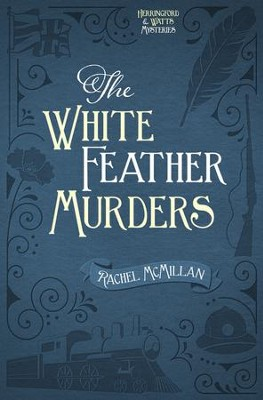 The White Feather Murders - eBook  -     By: Rachel McMillan