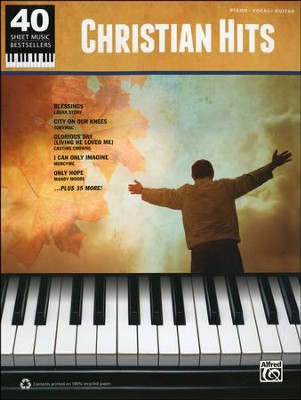 40 Sheet Music Bestsellers: Christian Hits   -
