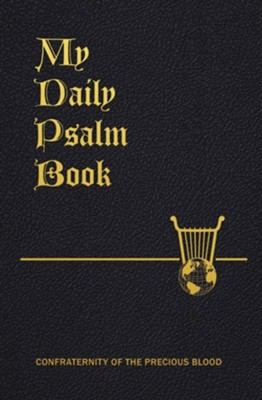 My Daily Psalms Book: The Perfect Prayer Book  -     By: Joseph Frey