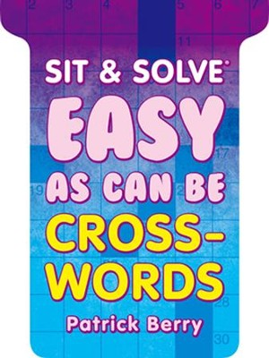 Sit & Solve Easy as Can Be Crosswords  -     By: Patrick Berry