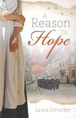 A Reason to Hope   -     By: Laura Smucker