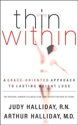 Thin Within   -     By: Judy Halliday R.N., Arthur Halliday M.D.