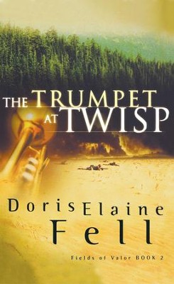 The Trumpet at Twisp - eBook  -     By: Doris Elaine Fell