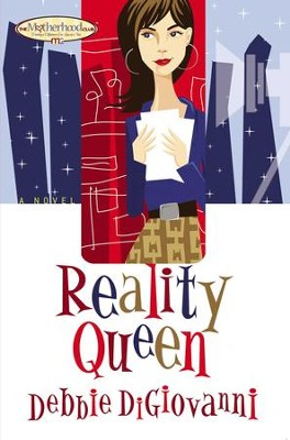 Reality Queen - eBook  -     By: Debbie DiGiovanni