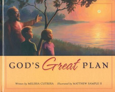 God's Great Plan  -     By: Melissa Cutrera