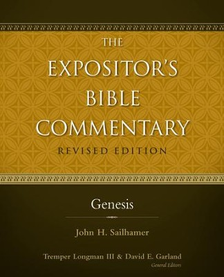 Genesis / Revised - eBook  -     Edited By: Tremper Longman III, David E. Garland     By: John H. Sailhamer, Walter C. Kaiser, Jr. & Richard S. Hess
