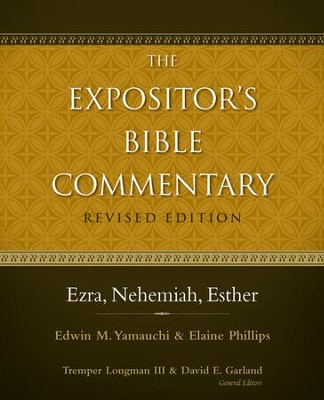 Ezra, Nehemiah, Esther / Revised - eBook  -     By: Tremper Longman III, David Garland