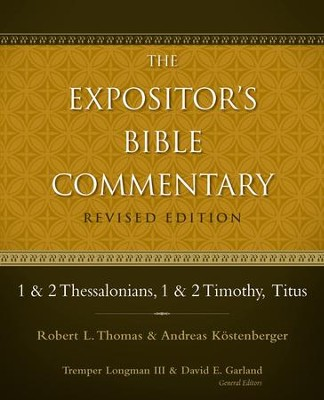 1 and 2 Thessalonians, 1 and 2 Timothy, Titus / Revised - eBook  -     By: Tremper Longman III, David E. Garland