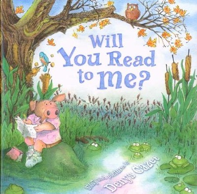 Will You Read To Me?   -     By: Denys Cazet