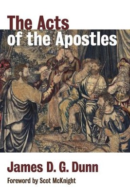 The Acts of the Apostles - eBook  -     By: James D.G. Dunn