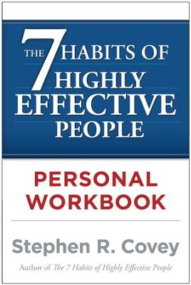 The 7 Habits of Highly Effective People Personal Workbook - eBook  -     By: Stephen R. Covey