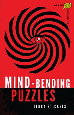 Brain Aerobics Mind-Bending Puzzles  -     By: Terry Stickels