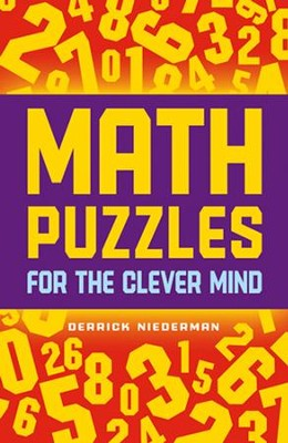 Math Puzzles for the Clever Mind  -     By: Derrick Niederman