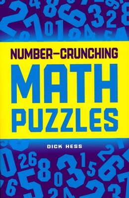 Number-Crunching Math Puzzles  -     By: Dick Hess