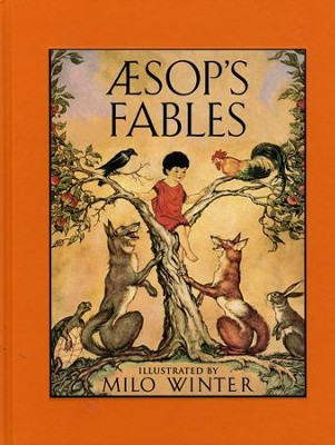 Aesop's Fables  -     By: Milo Winter(Illustrator)     Illustrated By: Milo Winter