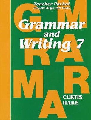 Hake's Grammar & Writing Grade 7 Teacher Packet, 1st Edition   -     By: Stephen Hake, Christie Curtis, Mary Hake