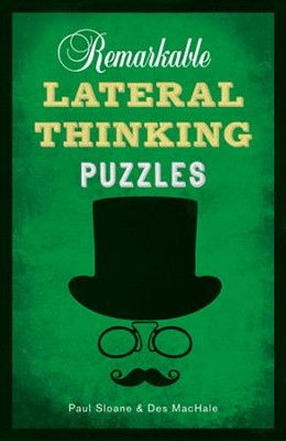 Remarkable Lateral Thinking Puzzles  -     By: Paul Sloane, Des MacHale
