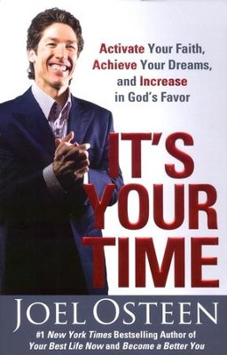 It's Your Time (slightly imperfect)   -     By: Joel Osteen