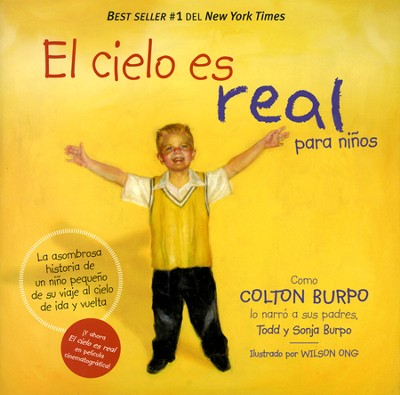 El Cielo Es Real para Niños  (Heaven Is For Real for Kids)  -     By: Todd Burpo