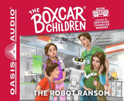 The Robot Ransom - unabridged audiobook edition on CD  -     By: Gertrude Chandler Warner