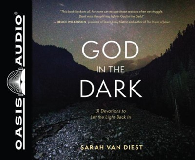 God in the Dark: 31 Devotions to Let the Light Back In - unabridged audiobook edition on CD  -     By: Sarah Van Diest