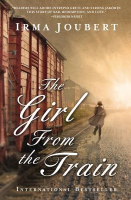 The Girl from the Train  -     By: Irma Joubert