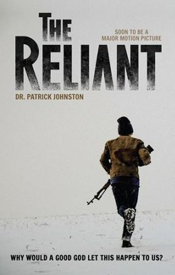 The Reliant - eBook  -     By: Dr. Patrick Johnston