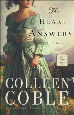 The Heart Answers  -     By: Colleen Coble