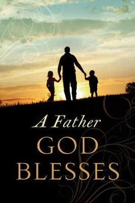 A Father God Blesses Booklet  -     By: Jack Countryman