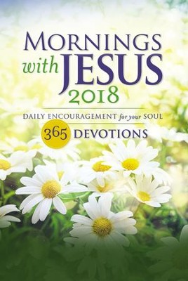 Mornings with Jesus 2018: Daily Encouragement for Your Soul - eBook  -     By: Guideposts