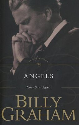 Angels: God's Secret Agents   -     By: Billy Graham