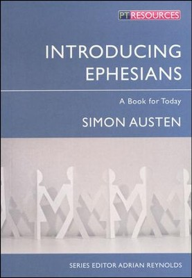 Introducing Ephesians  -     By: Simon Austen