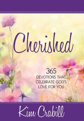 Cherished: 365 Devotions that Celebrate God's Love for You - eBook  -     By: Kim Crabill