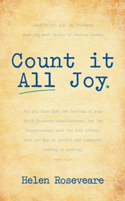 Count It All Joy  -     By: Helen Roseveare