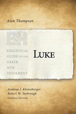 Luke - eBook  -     By: Alan J. Thompson