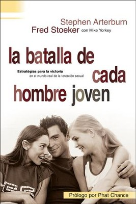 La Batalla de Cada Hombre Joven  (Every Young Man's Battle)  -     By: Stephen Arterburn, Fred Stoeker, Mike Yorkey