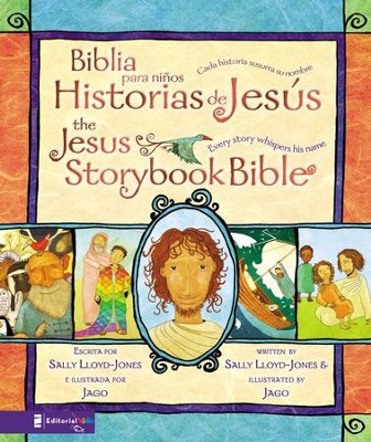 Biblia para ninos, Historias de Jesus / The Jesus Storybook Bible: Cada historia susurra su nombre - eBook  -     By: Sally Lloyd-Jones