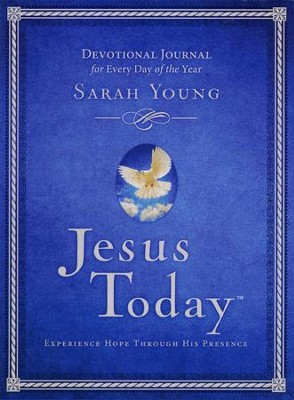 Jesus Today Devotional Journal: Experiencing Hope Through His Presence  -     By: Sarah Young