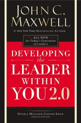 Developing the Leader Within You / Special edition - eBook  -     By: John C. Maxwell