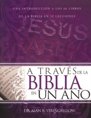 A Través de la Biblia en un Año  (Through the Bible in One Year)  -     By: Alan Stringfellow